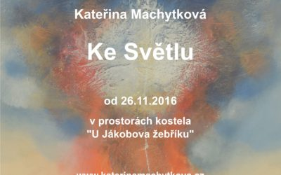 "My solo exhibition ""To the Light"" – Prague Evangelic church Jacob's Ladder 2016"