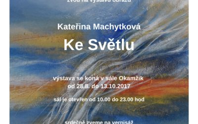 "Exhibition ""To the Light"" – Litomerice 2017"